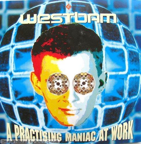 Westbam - A practising maniac at work