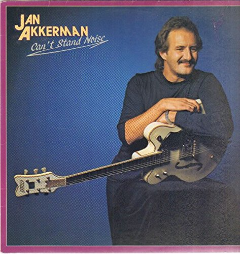 Akkerman , Jan - Can't Stand Noise (Vinyl)