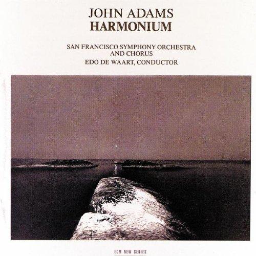 Adams , John - Harmonium