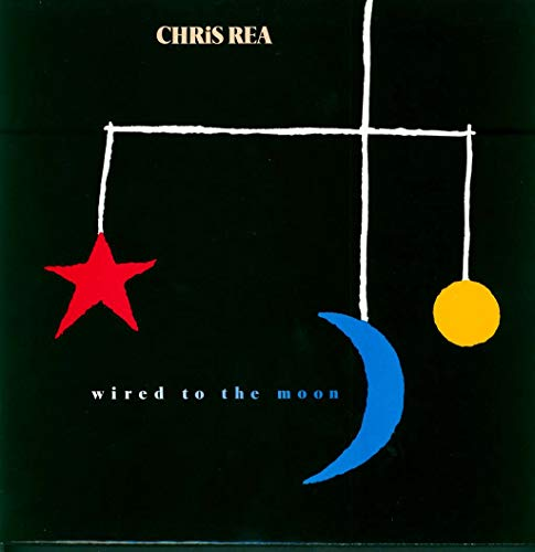 Rea , Chris - Wired To The Moon (Vinyl)