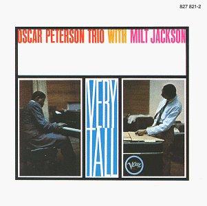 Peterson , Oscar & Jackson , Milt - Very tall