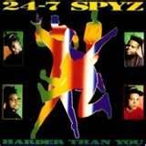 24-7 Spyz - Harder than you
