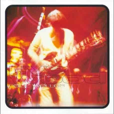 Weller , Paul - Live wood