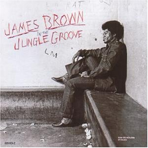 Brown , James - In the jungle groove