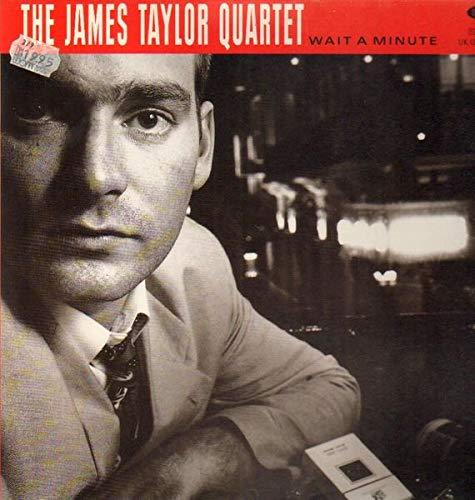 Taylor , James (Quartet) - Wait A Minute (Vinyl)