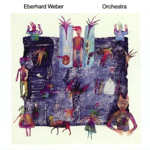 Weber , Eberhard - Orchestra