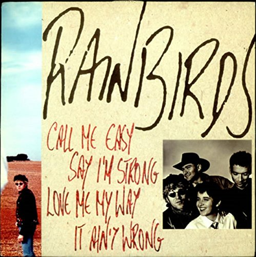 Rainbirds - Call Me Easy, Say I'm Strong, Love Me My Way, It Ain't Wrong (Vinyl)
