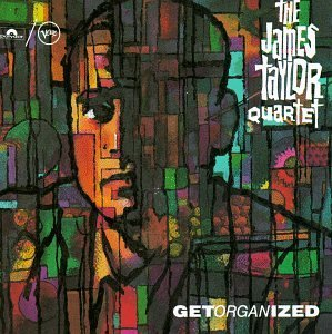 Taylor , James - Get organized