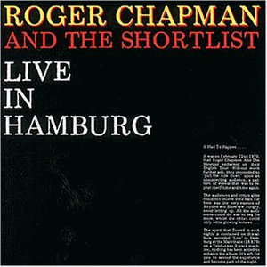 Chapman , Roger and The Shortlist - Live in Hamburg