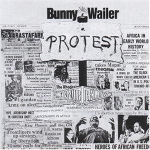 Wailer , Bunny - Protest