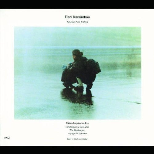 Karaindru , Eleni - Music For Films (By Theo Angelopoulos: Landscape In The Mist / The Beekeeper / Voyage To Cythera)