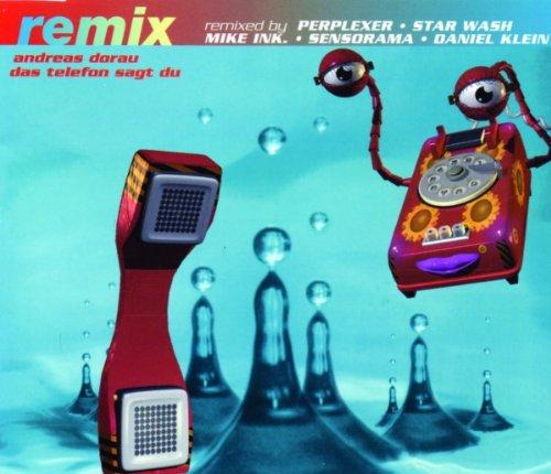 Dorau , Andreas - Das Telefon sagt du (Perplexer, Star Wash, Mike Ink. Sensorama, Daniel Klein) (Remix) (95) (Maxi)