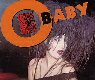 Siouxsie & The Banshees - O Baby (Maxi)
