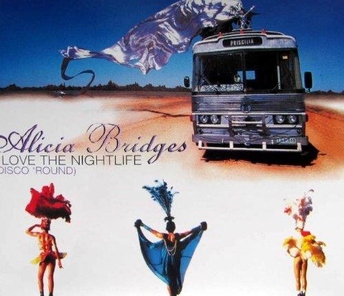 Bridges , Alicia - I Love The Nightlife (Disco 'Round) (Maxi)