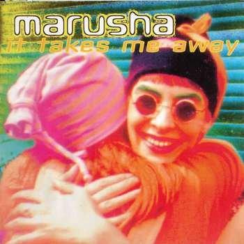 Marusha - It takes me away [Vinyl Single]