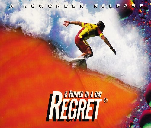 New Order - Regret & Ruined in a day (Maxi)