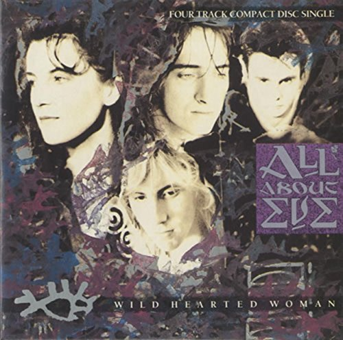 All About Eve - Wild Hearted Woman (Maxi)