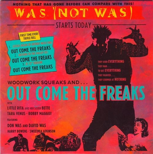 Was (Not Was) - Out Come The Freaks (Maxi)