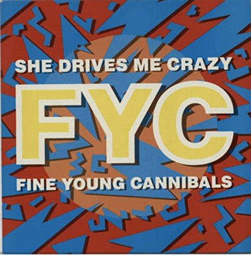 Fine Young Cannibals - She Drives Me Crazy (Maxi) (Vinyl)