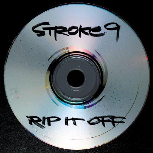 Stroke 9 - Rip It Off