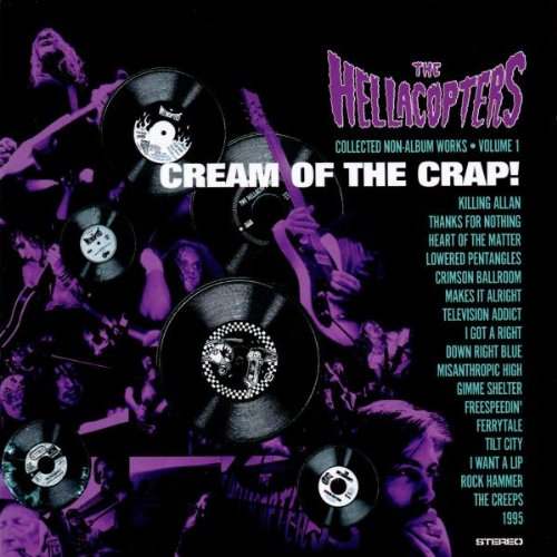 Hellacopters , The - Cream of the crap
