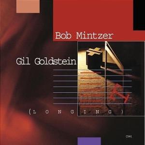 Mintzer , Bob / Goldstein , Gil - Longing (Owl)