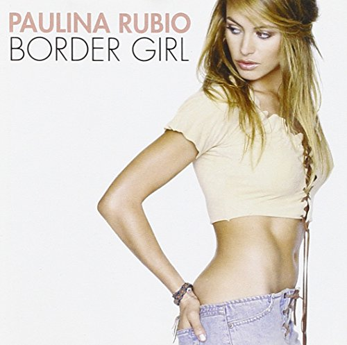 Rubio , Pualina - Border Girl
