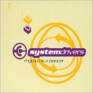 System Drivers - Rhythm Is A Dancer (FR-Import) (Maxi)