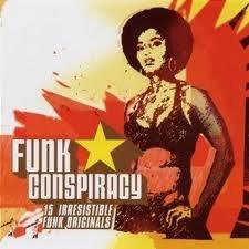 Sampler - Funk Conspiracy - 15 Irresistible Funk Originals   Bonus Track (Vinyl)