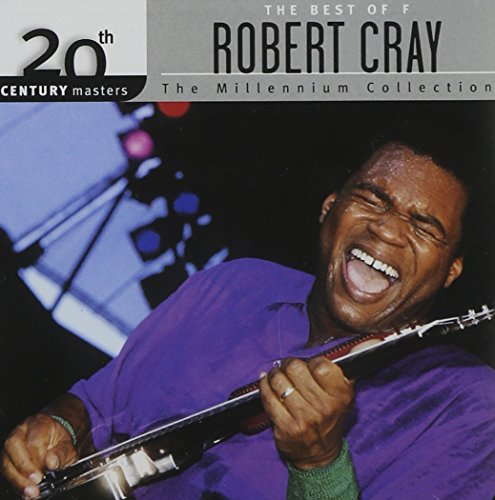 Cray , Robert - The Best of (20th Century Masters) (The Millenium Collection)