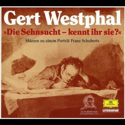 Westphal , Gert - Die Sehnsucht - kennt ihr sie?