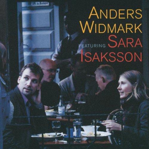 Widmark , Anders - Anders Widmark Featuring Sara Isaksson