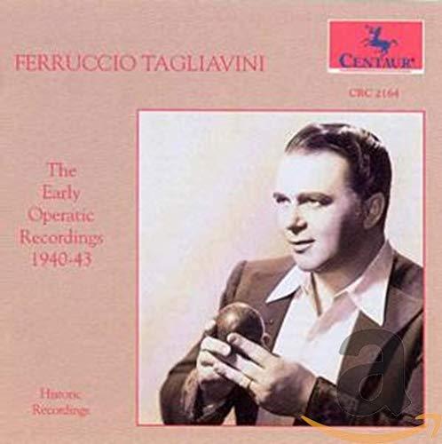 Tagliavini , Ferruccio - The Early Operatic Recordings 1940-43