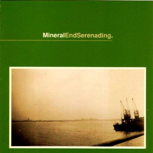 Mineral - EndSerenading