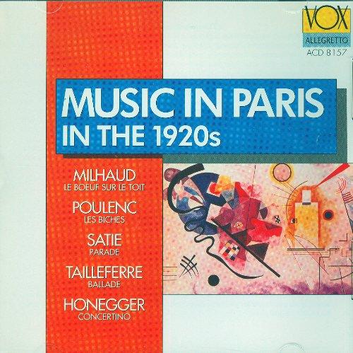 Sampler - Music In Paris In The 1920s - Milhaud, Poulenc, Satie, Tailleferre, Honegger