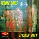 Davis , Tyrone - Flashin' Back