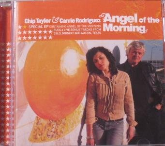 Taylor , Chip & Rodriguez , Carrie - Angel of the Morning