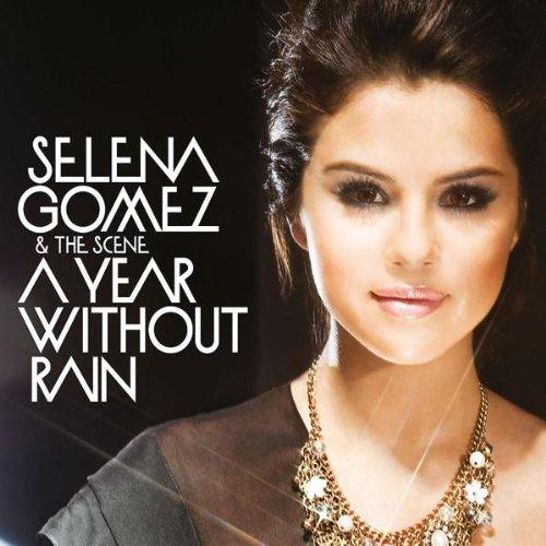 Gomez , Selena - A Year Without Rain (Maxi)