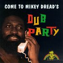 Dread , Mikey - Dub Party (Come To Mikey Dread's Dub Party)
