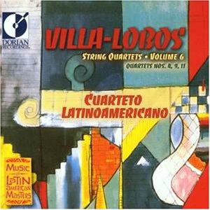Villa-Lobos - String Quartets 6 Nos. 4, 9 & 11 (Cuarteto Latinoamericano)