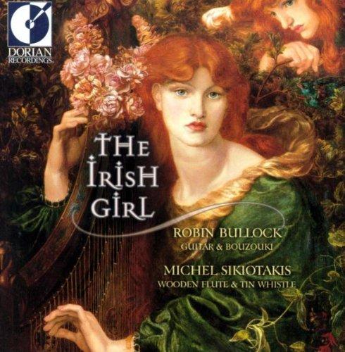 Bullock , Robin & Sikiotakis , Michel - The Irish Girl (Celtic Sessions)