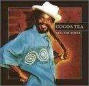 Cocoa Tea - Feel The Power