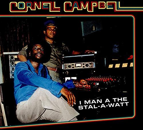 Campbell , Cornell - I Man A The Stal-A-Watt
