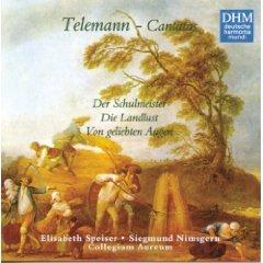 Telemann , Georg Philipp - Weltliche Kantaten (Der Schulmeister, Die Landlust, Von geliebten Augen (Speiser, Nimsgern, Collegium Aureum)
