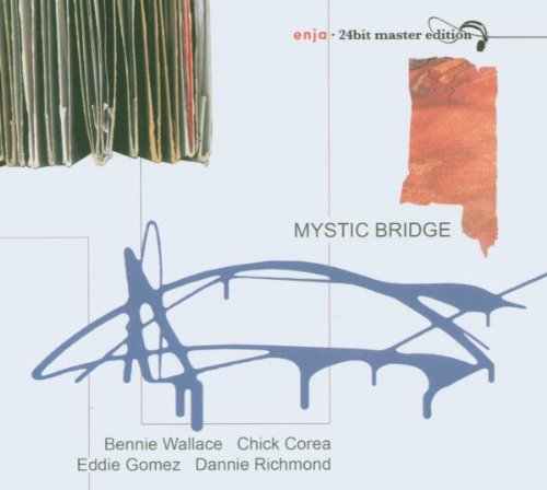 Wallace / Corea / Gomez / Richmond - Mystic Bridge (enja 24bit master edition)