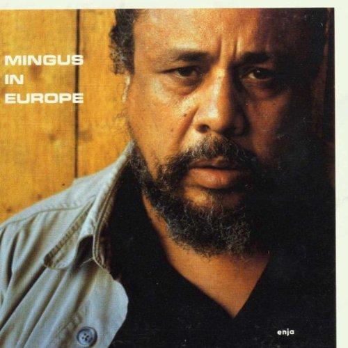 Mingus , Charles - Mingus in Europe