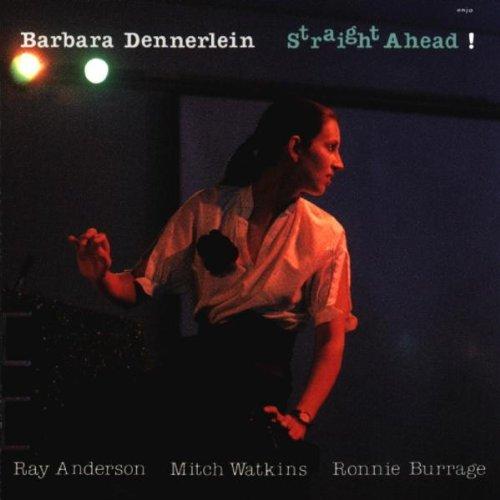 Dennerlein , Barbara - Straight ahead