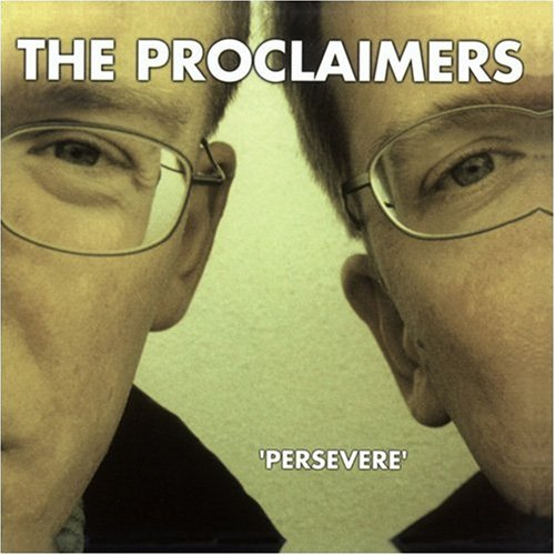 Proclaimers - Persevere