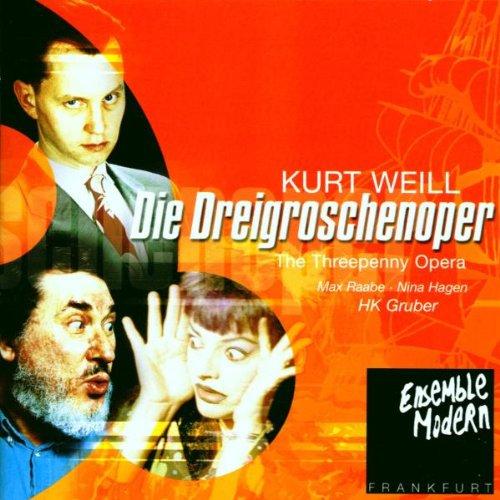 Weill , Kurt - Die Dreigroschenoper