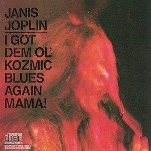 Joplin , Janis - I got dem ol' kozmic blues